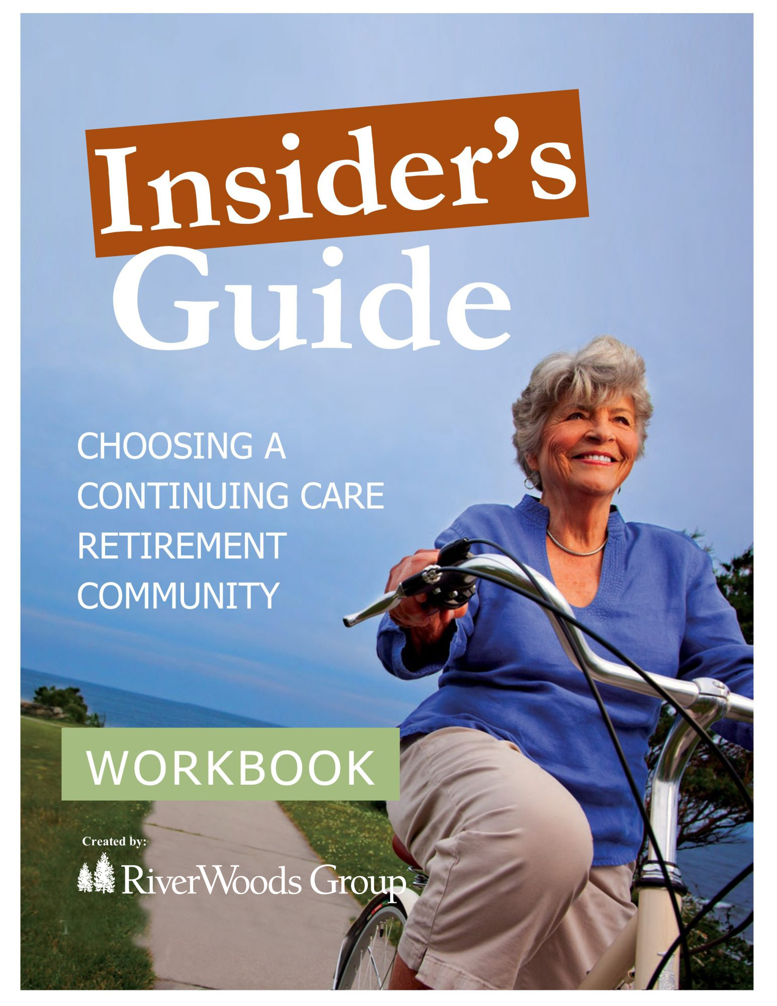The Insiders Guide from RiverWoods Exeter in Exeter, NH